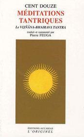 Cent douze méditations tantriques - Intérieur - Format classique