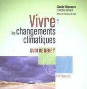 Vivre Les Changements Climatiques Quoi De Neuf ? - Intérieur - Format classique