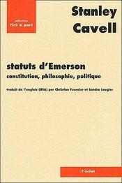 Statuts d'Emerson ; constitution, philosophie, politique - Couverture - Format classique