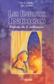 Enfants indigo - enfants du 3eme millenaire - Intérieur - Format classique