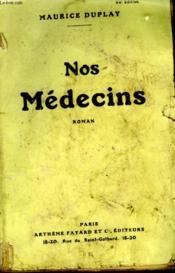 Nos Medecins. - Couverture - Format classique