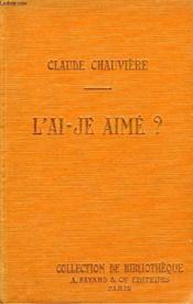 L'Ai-Je Aime ? Collection De Bibliotheque N° 8. - Couverture - Format classique