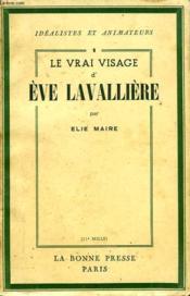 Le Vrai Visage D'Eve Lavalliere - Couverture - Format classique
