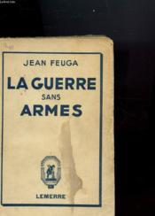 La Guerre Sans Armes - Couverture - Format classique