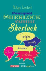 Pourquoi Sherlock s'appelle Sherlock - Couverture - Format classique
