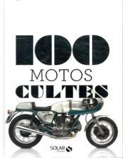 100 motos cultes - Couverture - Format classique