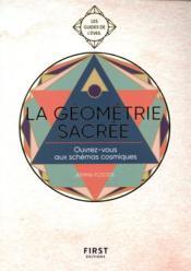 Guide de l'éveil ; la géométrie sacrée - Couverture - Format classique