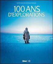 100 ans d'exploration - Intérieur - Format classique