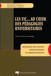 Les TIC... au coeur des pédagogies universitaires - Couverture - Format classique