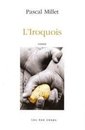 L'iroquois - Couverture - Format classique