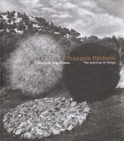 Francois Mechain ; L'Exercice Des Choses - Intérieur - Format classique