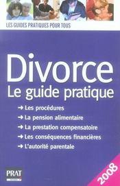 Divorce le guide pratique (édition 2008) - Intérieur - Format classique