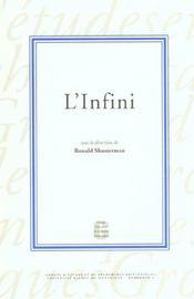 L'infini. colloque tenu a la maison des sciences de l'homme d'aquitai ne, 3 et 4 mars 2001 - Intérieur - Format classique
