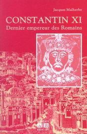 Constantin XI, dernier empereur des Romains - Intérieur - Format classique