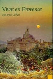 Vivre En Provence - Couverture - Format classique