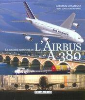 La grande aventure de l'airbus A380 - Intérieur - Format classique