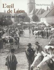 L'oeil de Léon ; la vie au village - Intérieur - Format classique