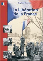 La libération de la france - Intérieur - Format classique