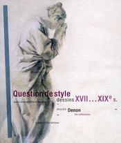 Question de style ; dessins XVIIe-XVIIe siècles - Intérieur - Format classique
