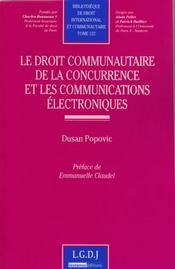 Droit communautaire de la concurrence et les communications électroniques - Couverture - Format classique