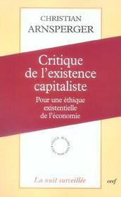 Critique De L Existence Capitaliste Introduction A Une Ethique Existentielle De L Economie - Intérieur - Format classique