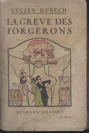 La Greve Des Forgerons. - Couverture - Format classique