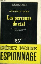 Les Perceurs De Ciel. Collection : Serie Noire N° 1183 - Couverture - Format classique
