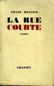 La Rue Courte. - Couverture - Format classique