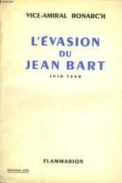 L'Evasion Du Jean Bart. Juin 1940. - Couverture - Format classique