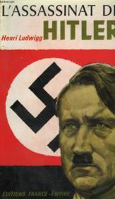 L'Assassinat De Hitler. - Couverture - Format classique