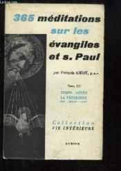 365 méditations sur les évangiles et S. Paul, TOME 3 : Temps après la Pentecôte, 1ère partie : Fêtes de Juin, Juillet et Août. - Couverture - Format classique