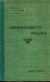 GRAMMATICHETTE ITALIANA. AIDE-MEMOIRE GRAMMATICAL A L'USAGE DES CLASSES. 2e EDITION - Couverture - Format classique