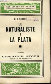 Le Naturaliste A La Plata - Couverture - Format classique