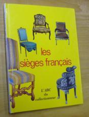 Les sièges français des origines à Napoléon III. - Couverture - Format classique