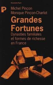 Grandes fortunes (les) - Couverture - Format classique