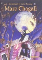 Comment je suis devenu marc chagall - Couverture - Format classique