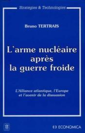 Arme nucleaire d'apres guerre - Couverture - Format classique