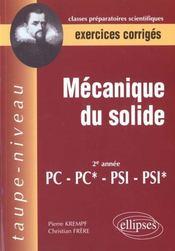 Mecanique Du Solide Pc-Pc*-Psi-Pisi* Exercices Corriges - Intérieur - Format classique