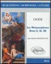 Ovide Les Metamorphoses Livres X-Xi-Xii - Intérieur - Format classique
