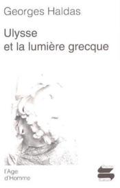 Ulysse Et La Lumiere Grecque - Couverture - Format classique