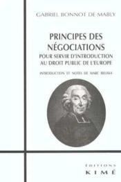 Principe des négociations ; pour servir d'introduction au droit public de l'Europe, 1757 - Couverture - Format classique