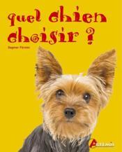 Quel chien choisir ? - Couverture - Format classique
