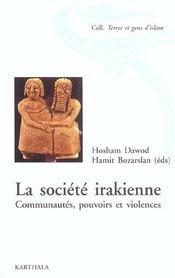Societe irakienne. communautes, pouvoirs et violences - Intérieur - Format classique
