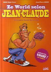 Ze world selon Jean-Claude t.1 ; philosophie, karaté, déconnage - Intérieur - Format classique