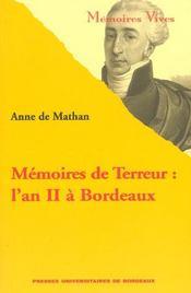 Mémoires de terreur ; l'an II à Bordeaux - Intérieur - Format classique