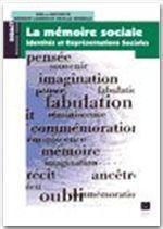 La mémoire sociale ; représentations et identité - Couverture - Format classique