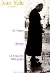 Veuve Limoge La Servante Sans Cages T4 - Couverture - Format classique