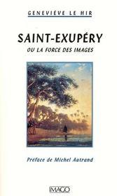 Saint-exupéry ou la force des images - Intérieur - Format classique