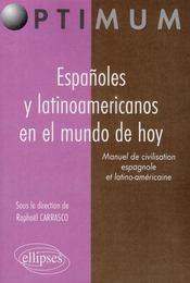 Españoles y latinoamericanos en le mundo de hoy ; manuel de civilisation espagnole et latino-américaine - Intérieur - Format classique