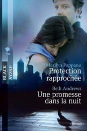 Protection rapprochée ; une promesse dans la nuit - Couverture - Format classique